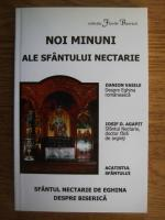 Anticariat: Noile minuni ale Sfantului Nectarie. Sfantul Nectarie de Eghina despre biserica
