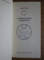Nora Iuga - Captivitatea cercului (cu autograful autoarei)