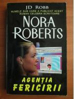 Anticariat: Nora Roberts - Agentia fericirii