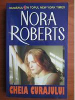 Nora Roberts - Cheia curajului