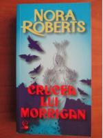Nora Roberts - Crucea lui Morrigan