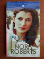 Anticariat: Nora Roberts - Dalia albastra. Visul Stellei