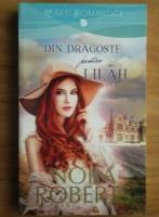 Anticariat: Nora Roberts - Din dragoste pentru Lilah