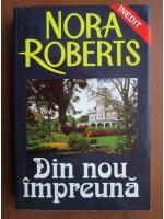 Nora Roberts - Din nou impreuna