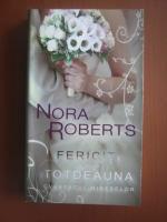 Nora Roberts - Fericiti pentru totdeauna