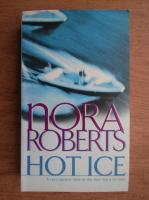 Nora Roberts - Hot ice