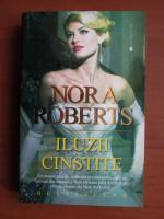 Anticariat: Nora Roberts - Iluzii cinstite