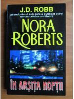 Anticariat: Nora Roberts - In arsita noptii
