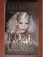 Anticariat: Nora Roberts - Inocenta carnala