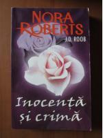 Nora Roberts - Inocenta si crima