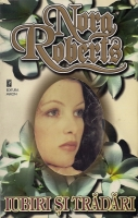 Nora Roberts - Iubiri si tradari
