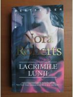 Nora Roberts - Lacrimile lunii