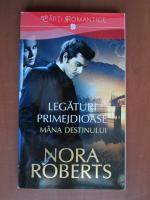 Nora Roberts - Legaturi primejdioase