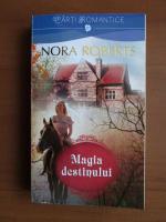 Nora Roberts - Magia destinului
