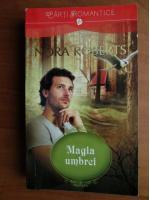 Anticariat: Nora Roberts - Magia umbrei