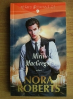 Anticariat: Nora Roberts - Mirii MacGregor