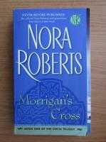 Anticariat: Nora Roberts - Morrigan's Cross