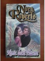 Anticariat: Nora Roberts - Nimic decat placere