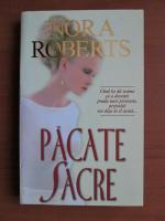 Nora Roberts - Pacate sacre
