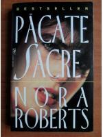 Anticariat: Nora Roberts - Pacate sacre