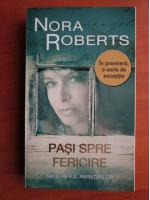Anticariat: Nora Roberts - Pasi spre fericire