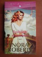 Nora Roberts - Posibilitati nenumarate