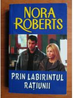 Anticariat: Nora Roberts - Prin labirintul ratiunii