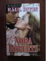 Nora Roberts - Raul divin
