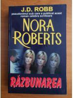 Nora Roberts - Razbunarea