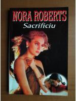 Nora Roberts - Sacrificiu