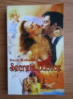 Anticariat: Nora Roberts - Secrete publice (volumul 1)