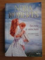 Anticariat: Nora Roberts - Secrete si minciuni
