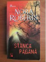 Nora Roberts - Stanca pagana