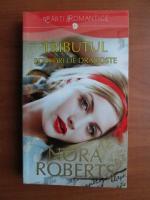 Nora Roberts - Tributul. Scrisori de dragoste