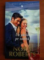 Nora Roberts - Un pariu pe soarta