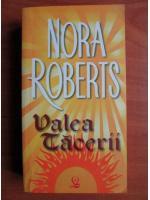 Nora Roberts - Valea tacerii