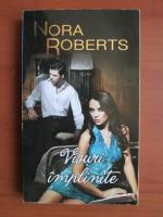 Nora Roberts - Visuri implinite