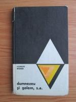 Anticariat: Norbert Wiener - Dumnezeu si Golem