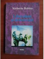 Norberto Bobbio - Liberalism si democratie