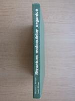 Anticariat: Norman L. Allinger - Structura moleculelor organice