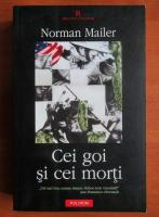 Anticariat: Norman Mailer - Cei goi si cei morti