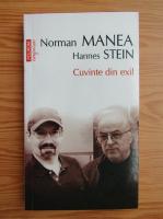Anticariat: Norman Manea, Hannes Stein - Cuvinte din exil