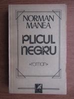 Anticariat: Norman Manea - Plicul negru
