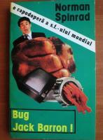 Anticariat: Norman Spinrad - Bug Jack Barron!
