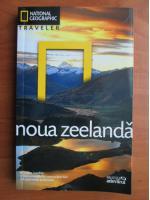 Noua Zeelanda (colectia National Geographic Traveler, nr 18)