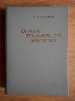 O. F. Solomon - Chimia polimerilor sintetici