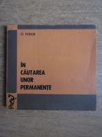 Anticariat: O. Fodor - In cautarea unor permanente (volumul 3)