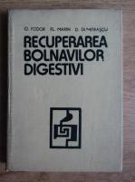 Anticariat: O. Fodor - Recuperarea bolnavilor digestivi