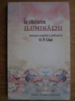 O. P . Ghai - In cautarea iluminarii
