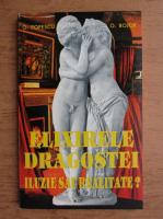 O. Popescu, Ovidiu Bojor - Elixirele dragostei, iluzie sau realitate?